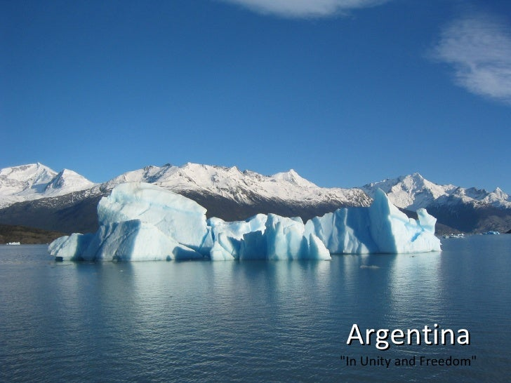 "Argentina ""In Unity and Freedom"""