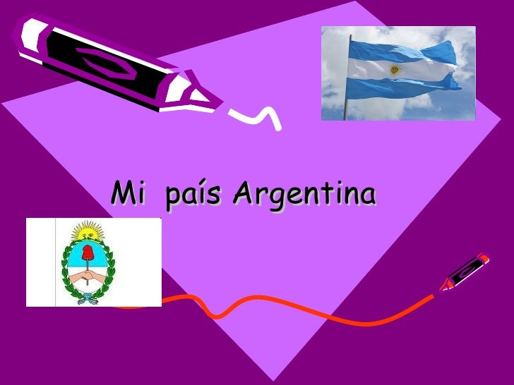 Mi país Argentina