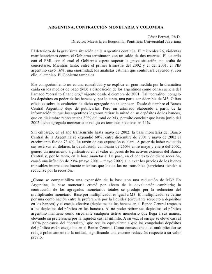 ARGENTINA, CONTRACCIÓN MONETARIA Y COLOMBIA                                                                       César Fe...