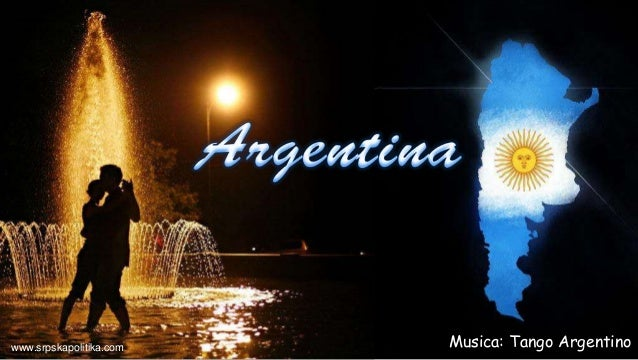 Musica: Tango Argentinowww.srpskapolitika.com