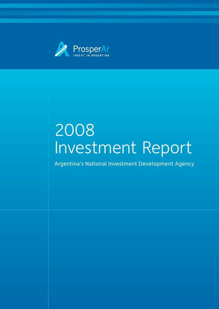 Argentina 2008 Investment Report Executive Summary