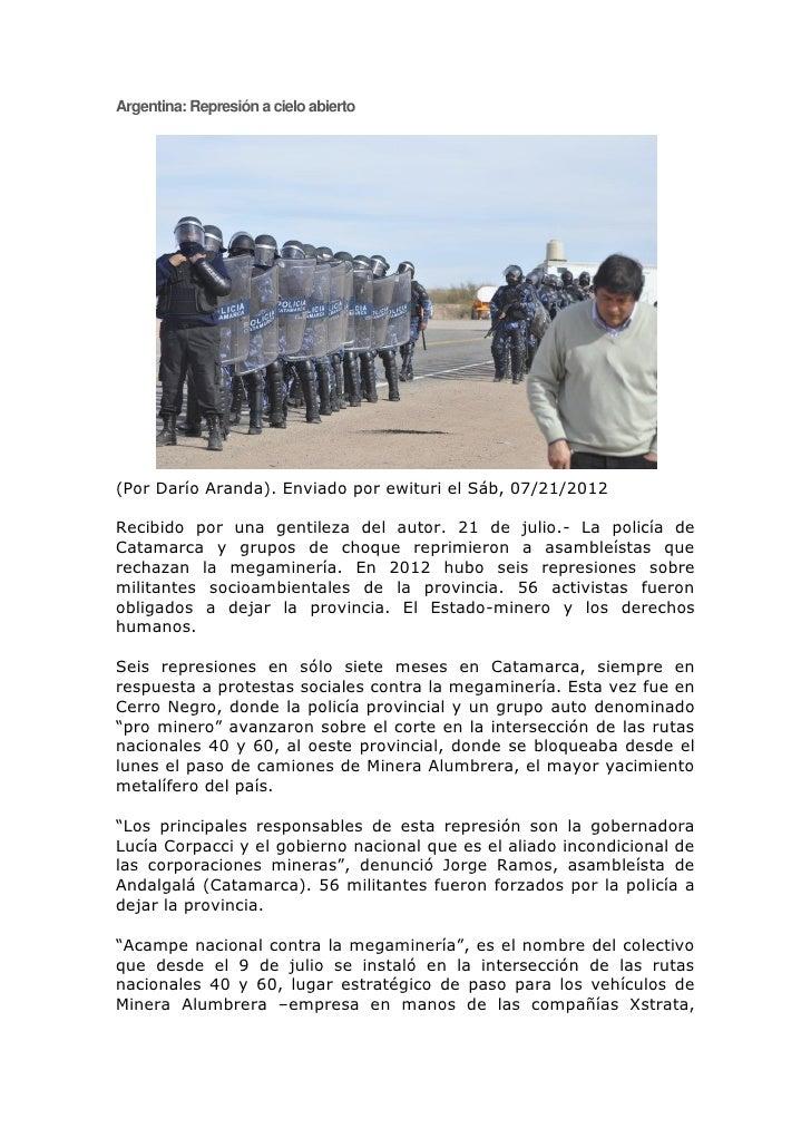 Argentina: Represión a cielo abierto(Por Darío Aranda). Enviado por ewituri el Sáb, 07/21/2012Recibido por una gentileza d...