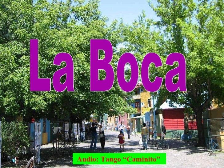 """La Boca Audio: Tango """"Caminito"""""""