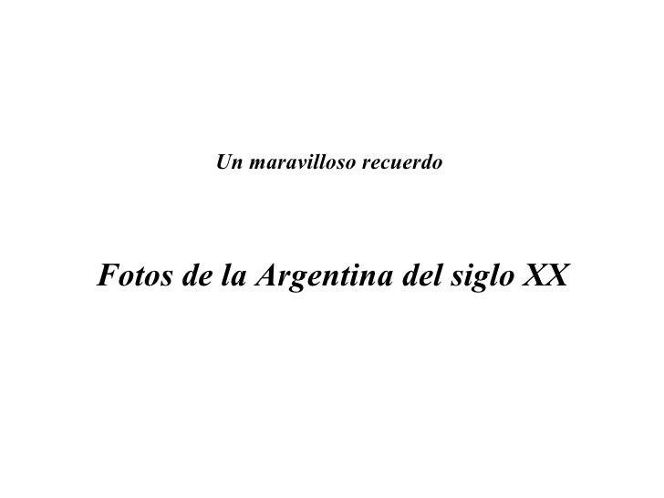Argentina Fotos Historicas
