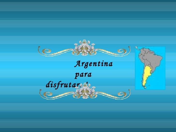 Argentina Un Paseo Por Sus Provincias