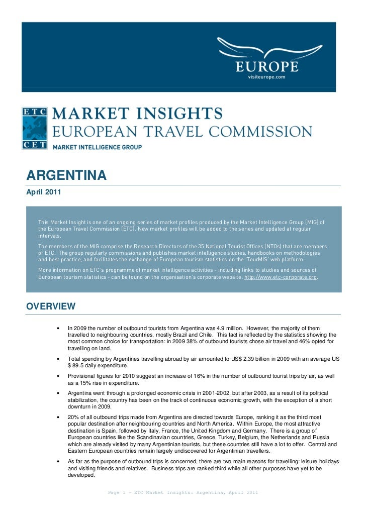 ARGENTINAApril 2011   This Market Insight is one of an ongoing series of market profiles produced by the Market Intelligen...