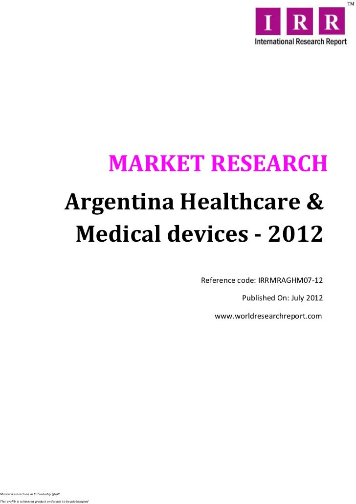 MARKET RESEARCH                                             Argentina Healthcare &                                        ...
