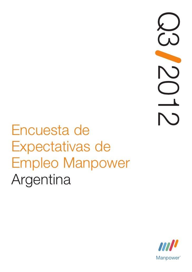 Q3 2012Encuesta deExpectativas deEmpleo ManpowerArgentina