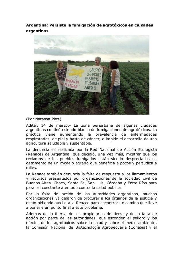 Argentina: Persiste la fumigación de agrotóxicos en ciudades argentinas (Por Natasha Pitts) Adital, 14 de marzo.- La zona ...