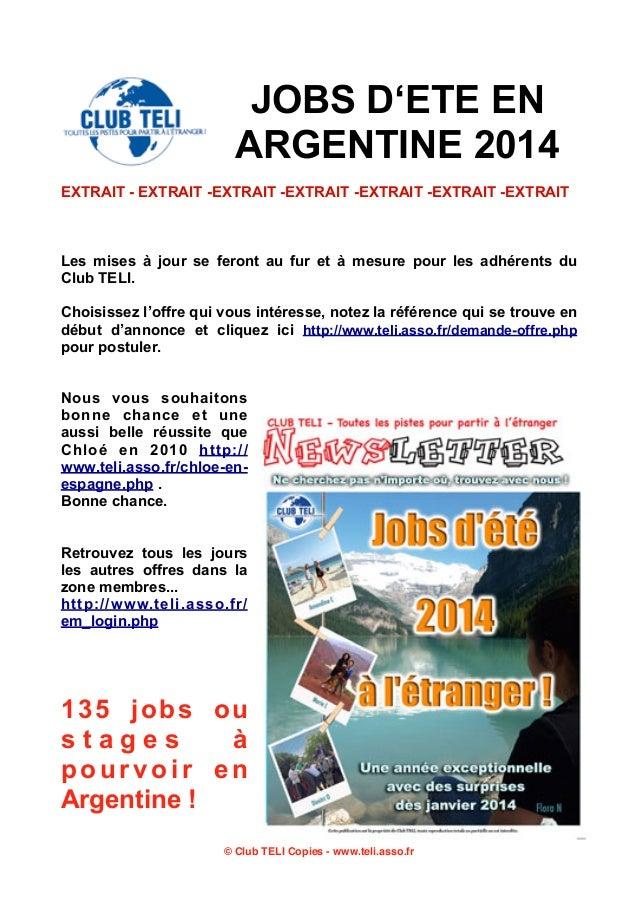 JOBS D'ETE EN ARGENTINE 2014 EXTRAIT - EXTRAIT -EXTRAIT -EXTRAIT -EXTRAIT -EXTRAIT -EXTRAIT  Les mises à jour se feront au...