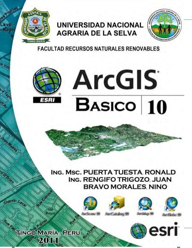 UNIVERSIDAD NACIONAL AGRARIA DE LA SELVA ARCGIS BÁSICO Página 1