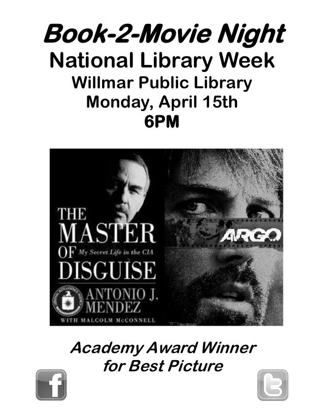 Book-2-Movie NightNational Library WeekWillmar Public LibraryMonday, April 15th6PMAcademy Award Winnerfor Best Picture