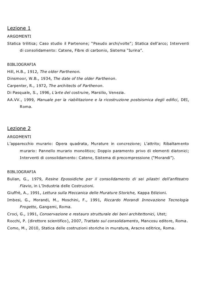 """Lezione 1ARGOMENTIStatica trilitica; Caso studio il Partenone; """"Pseudo archi/volte""""; Statica dell'arco; Interventi      di..."""