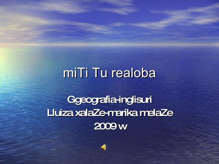 miTi Tu realoba Ggeografia-inglisuri Lluiza xalaZe-marika melaZe 2009 w