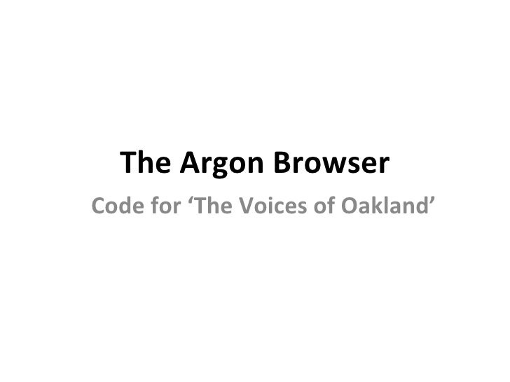 The Argon Browser Code for 'The Voices of Oakland'