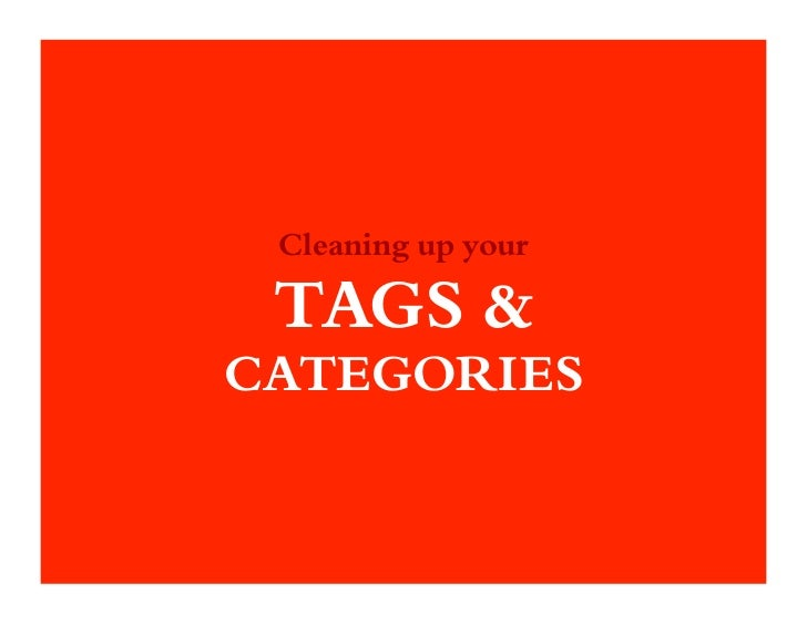 Cleaning up your TAGS &CATEGORIES