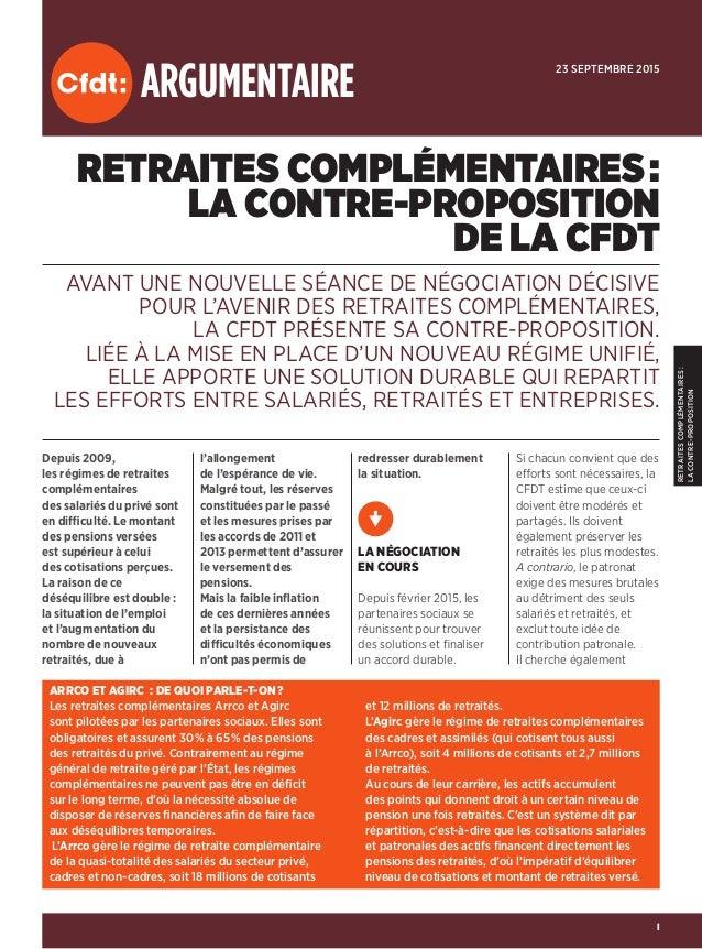RETRAITESCOMPLÉMENTAIRES: LACONTRE-PROPOSITION I ARGUMENTAIRE RETRAITES COMPLÉMENTAIRES: LA CONTRE-PROPOSITION DE LA CFD...