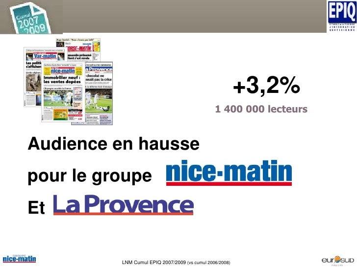 +3,2%                                                 1 400 000 lecteurs   Audience en hausse pour le groupe Et           ...