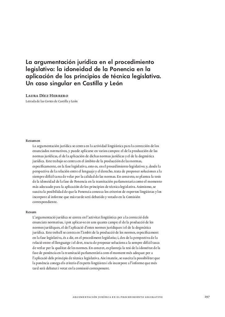 La argumentación jurídica en el procedimientolegislativo: la idoneidad de la Ponencia en laaplicación de los principios de...