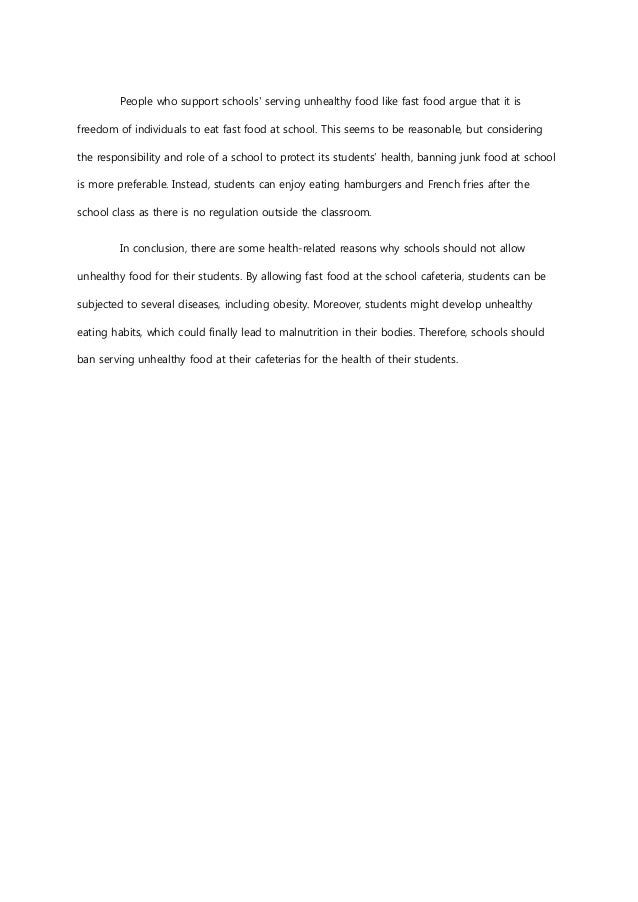 persuasive essay on banning junk food in schools Home forums agriculture & food persuasive essay on banning junk food in schools – 695446 search for: viewing 1 post (of 1 total) author posts.