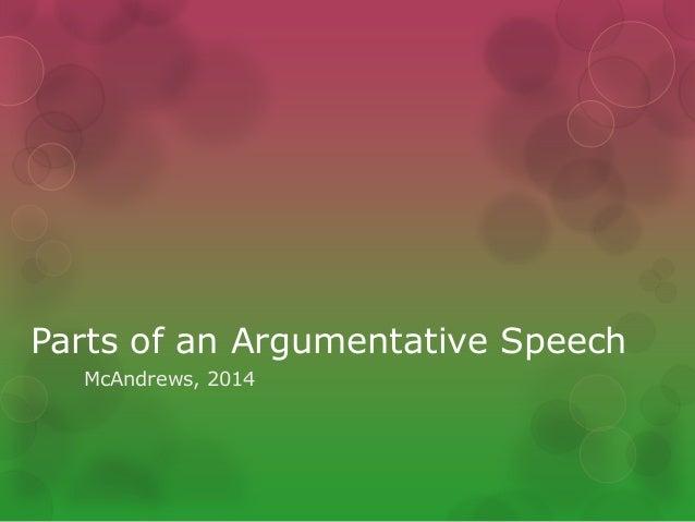Argumentative speeches