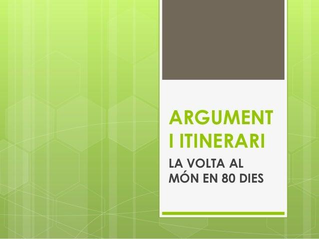ARGUMENTI ITINERARILA VOLTA ALMÓN EN 80 DIES