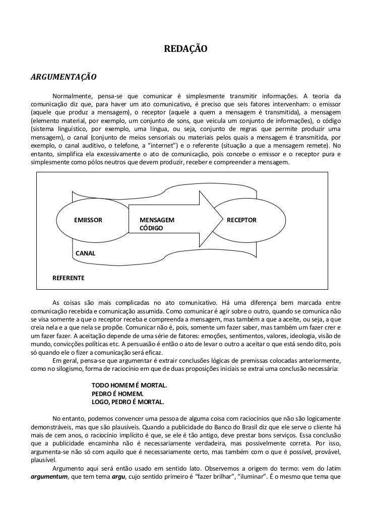 REDAÇÃOARGUMENTAÇÃO        Normalmente, pensa-se que comunicar é simplesmente transmitir informações. A teoria dacomunicaç...