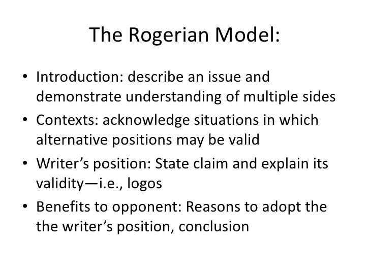 rogerian argument with two sides Exercise 1: establish your position on the issue selected in class and find an authoritative article or report that you think will add strength to your argument.