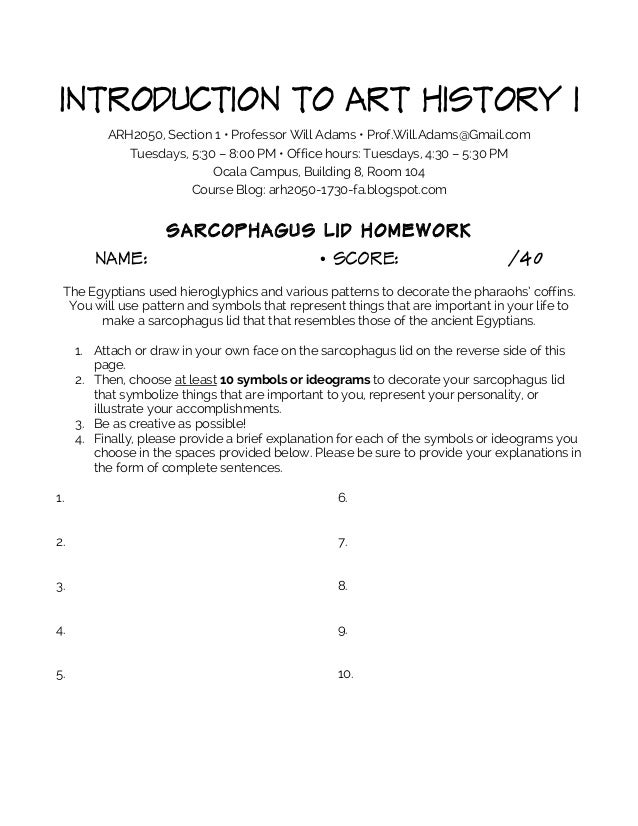 INTRODUCTION TO ART HISTORY I ARH2050, Section 1 • Professor Will Adams • Prof.Will.Adams@Gmail.com Tuesdays, 5:30 – 8:00 ...