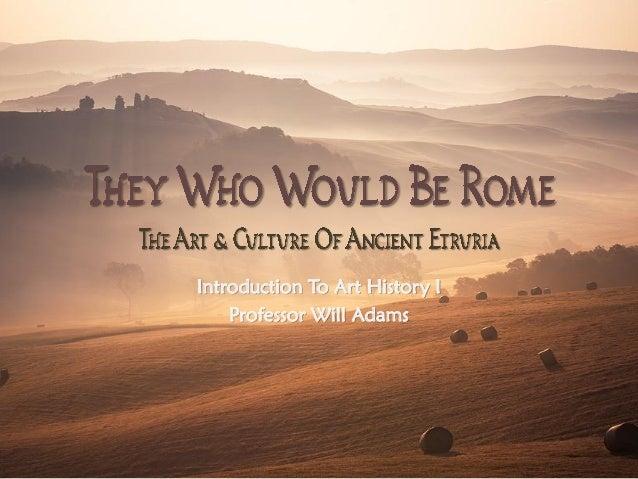 Introduction To Art History I Professor Will Adams