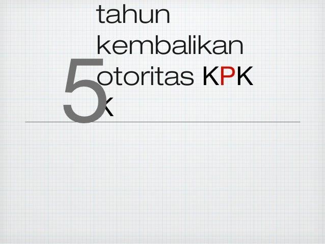 tahunkembalikan5otoritas KPKK
