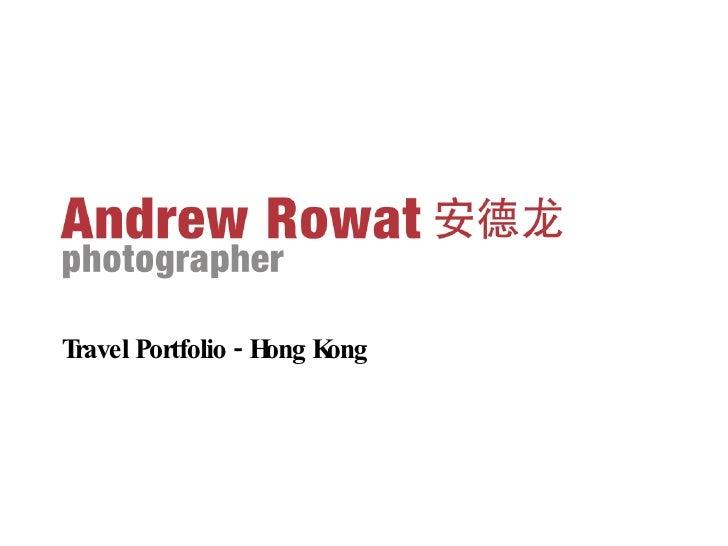 <ul><li>Travel Portfolio - Hong Kong </li></ul>