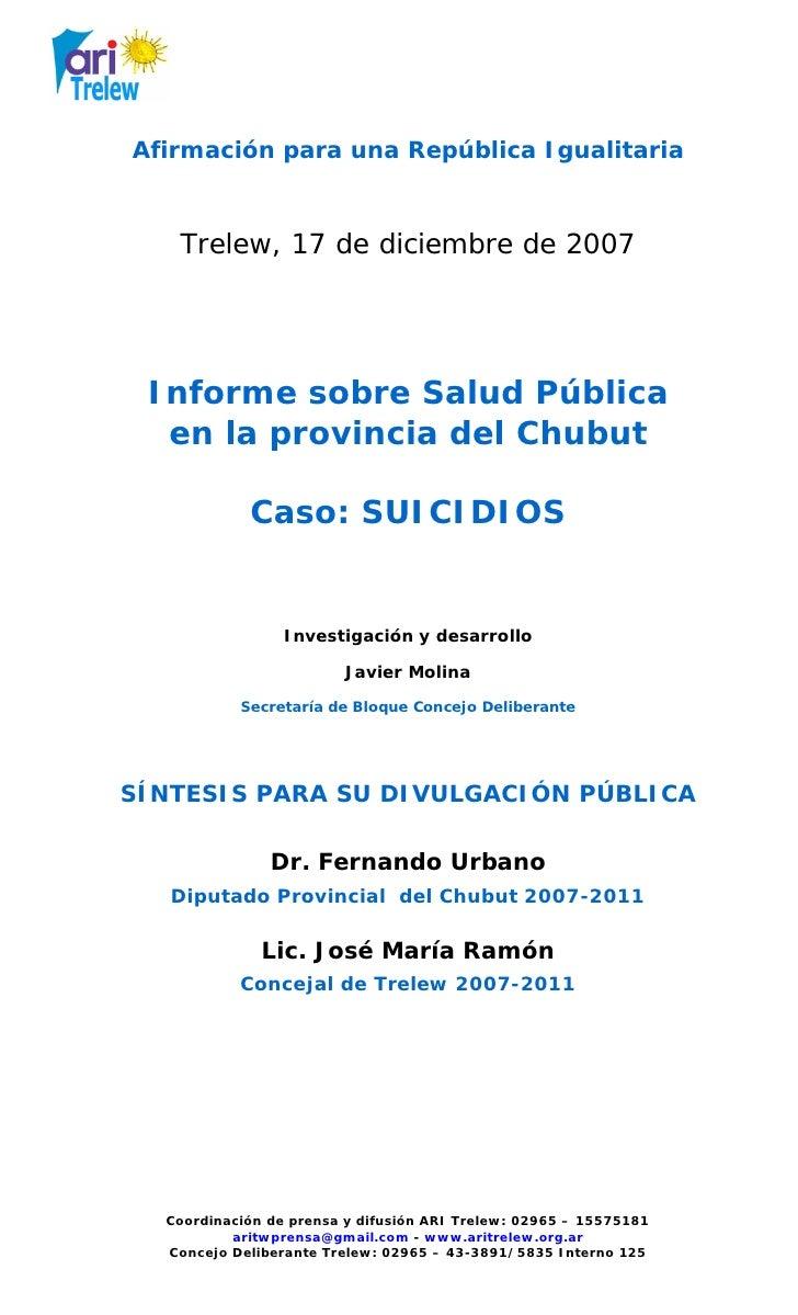 Afirmación para una República Igualitaria       Trelew, 17 de diciembre de 2007      Informe sobre Salud Pública   en la p...