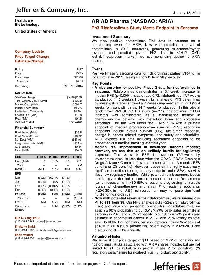 January 18, 2011Healthcare                                              ARIAD Pharma (NASDAQ: ARIA)Biotechnology          ...