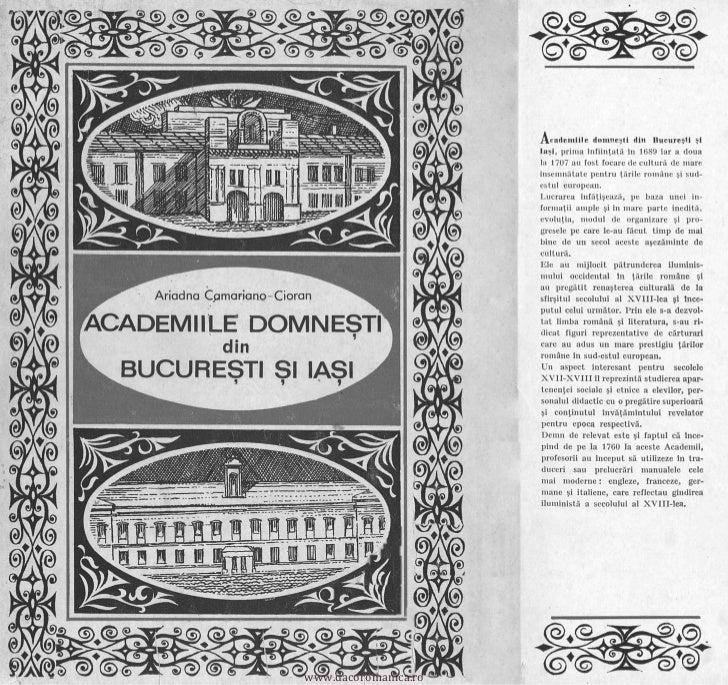Aeademille domnesti din Bueuresti sl                                                       Iasi, prima infiintata ln 1689 ...