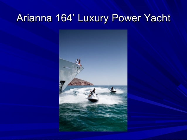 164' Arianna for Luxury Power Yacht Charters