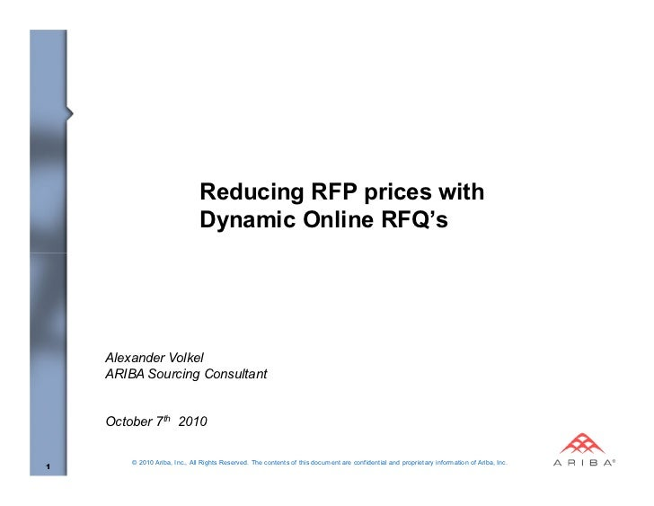 Reducing RFP prices with                               Dynamic Online RFQ's    Alexander Volkel    ARIBA Sourcing Consulta...