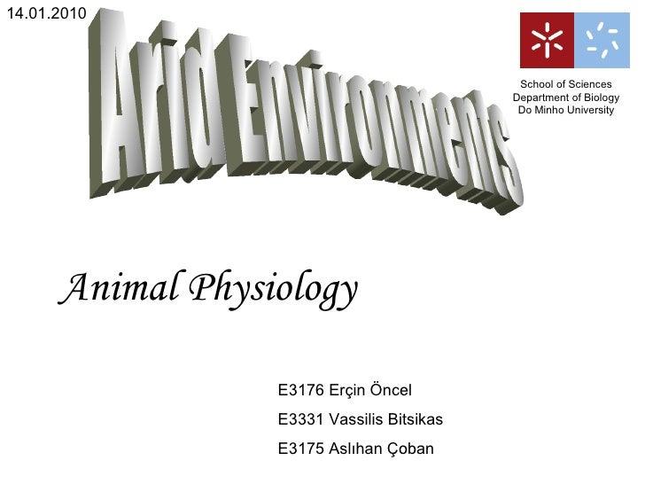 Arid Environments E3176 Erçin Öncel E3331 Vassilis Bitsikas E3175 Aslıhan Çoban School of Sciences Department of Biology D...
