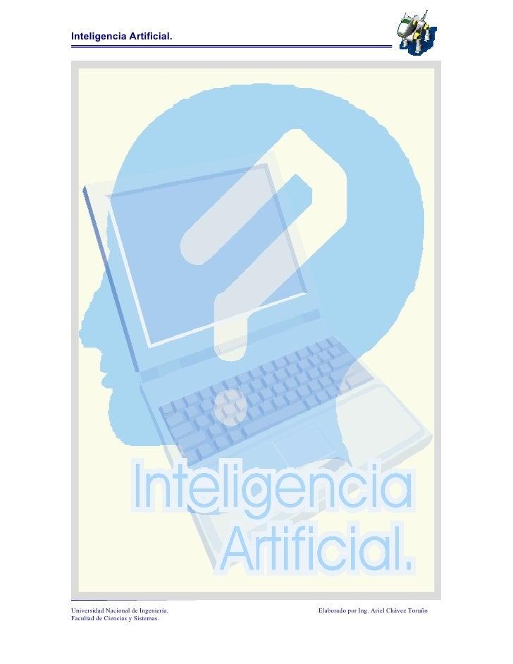 Inteligencia Artificial.Universidad Nacional de Ingeniería.   Elaborado por Ing. Ariel Chávez ToruñoFacultad de Ciencias y...