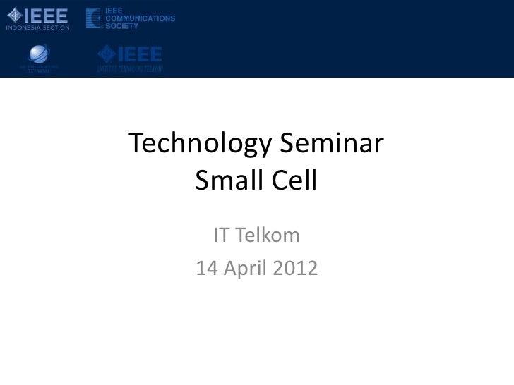 Small Cell @ IT Telkom