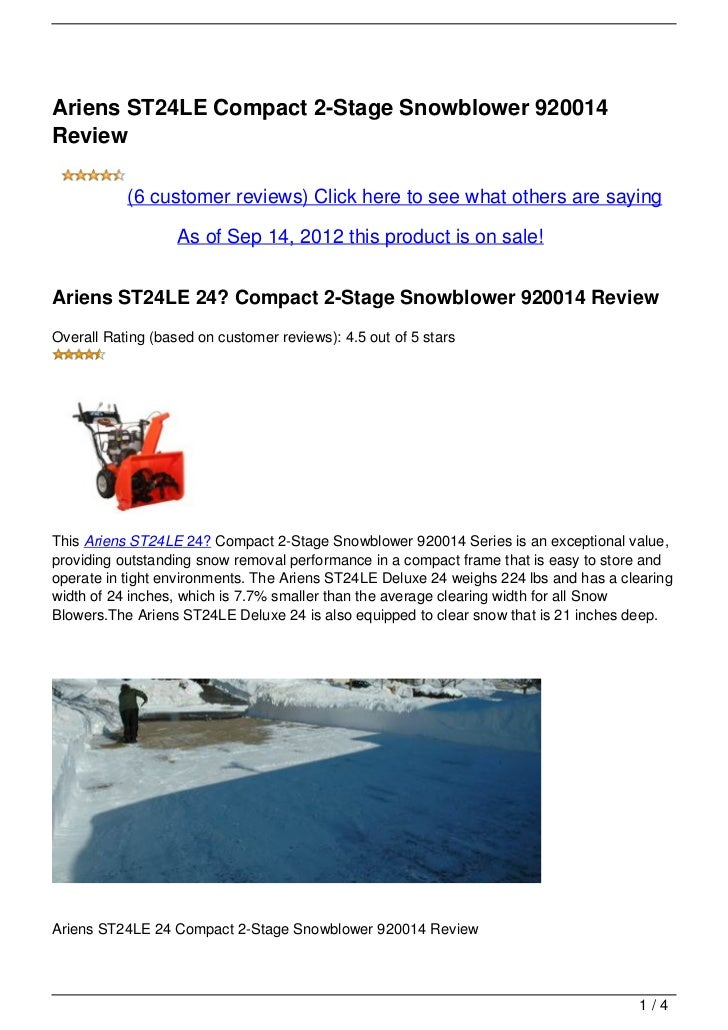 Ariens ST24LE Compact 2-Stage Snowblower 920014Review           (6 customer reviews) Click here to see what others are say...