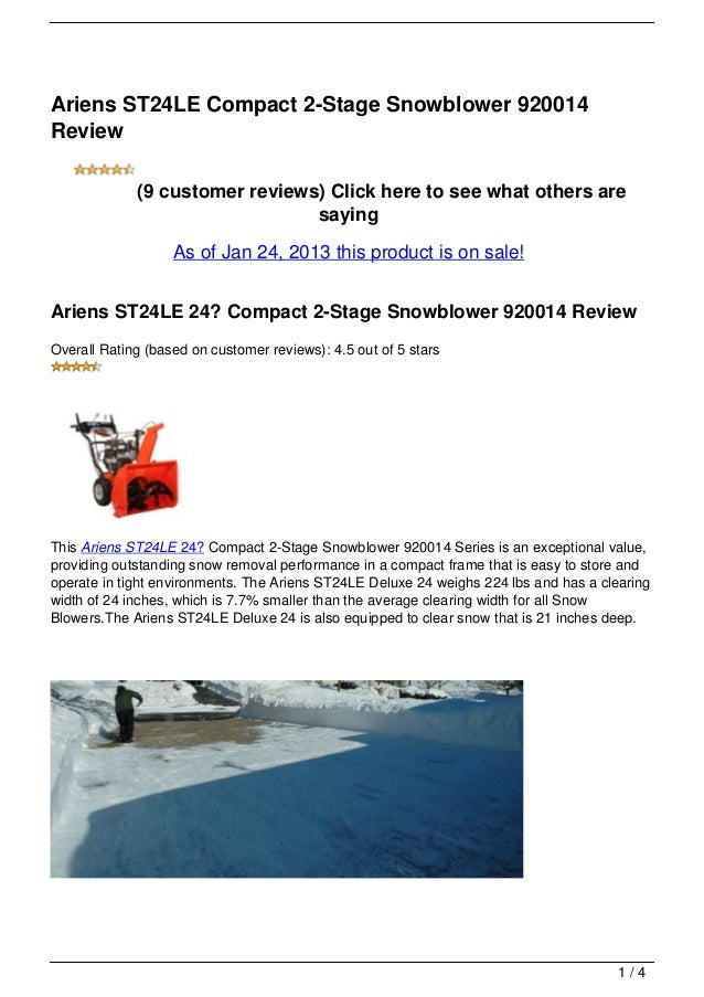Ariens ST24LE Compact 2-Stage Snowblower 920014Review             (9 customer reviews) Click here to see what others are  ...