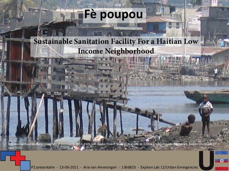 Fè poupou                   Sustainable Sanitation Facility For a Haitian Low                                Income Neighb...