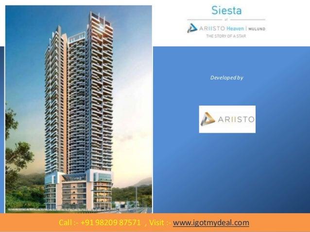Ariisto Heaven Siesta Mulund West by Ariisto Realtors