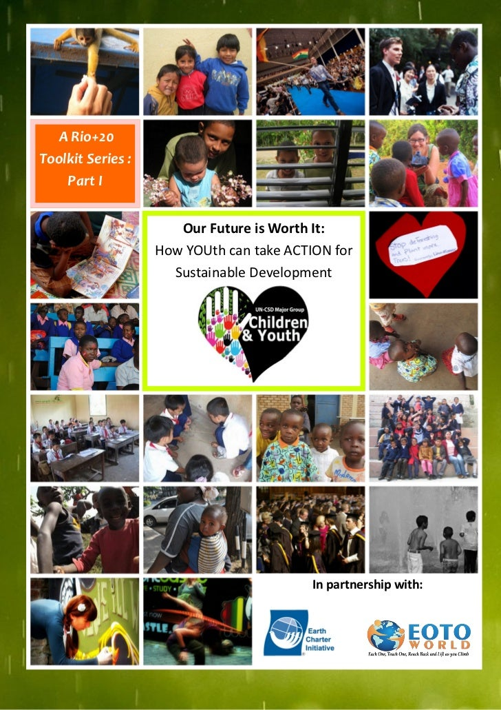 Part I: Our Future is Worth It: How YOUth can take ACTION for Sustainable Development
