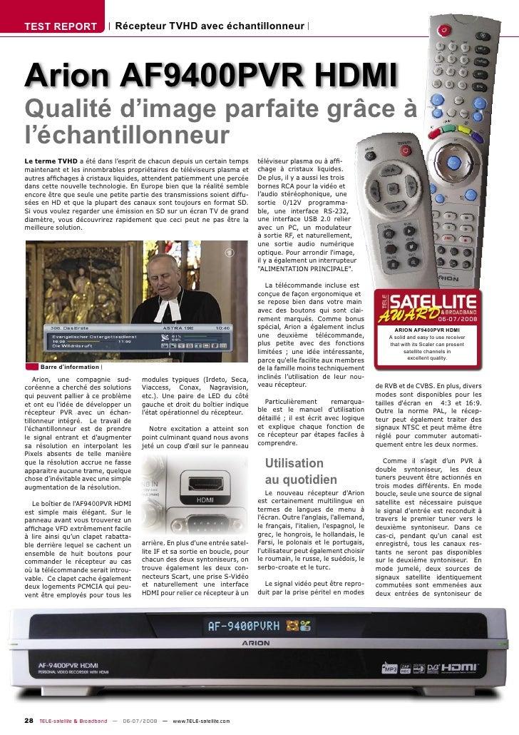 TEST REPORT                  Récepteur TVHD avec échantillonneur     Arion AF9400PVR HDMI Qualité d'image parfaite grâce à...
