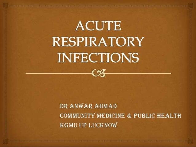 DR Anwar ahmad COMMUNITY MEDICINE & PUBLIC HEALTH KGMU UP LUCKNOW