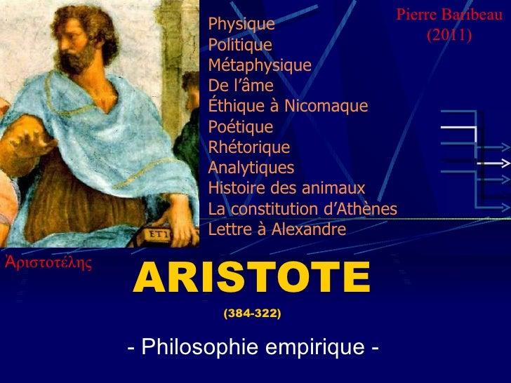 ARISTOTE (384-322) - Philosophie empirique - Physique Politique Métaphysique De l'âme Éthique à Nicomaque Poétique Rhétori...