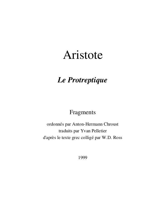 Aristote Le Protreptique Fragments ordonnés par Anton-Hermann Chroust traduits par Yvan Pelletier d'après le texte grec co...