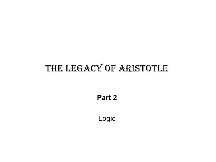 The Legacy of Aristotle   Part 2   Logic